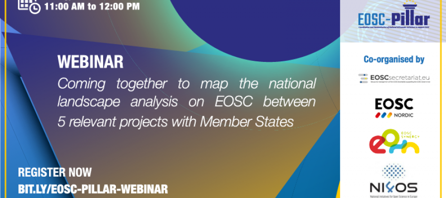 WEBINAR: Coming together to map the national landscape analysis on EOSC between 5 relevant projects with Member States