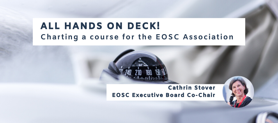 All hands on deck! Charting a course for the EOSC Association
