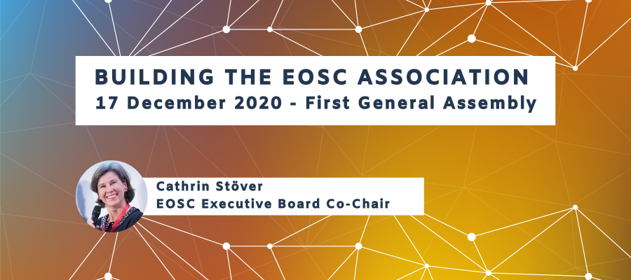 Building the EOSC Association: First General Assembly on 17 December 2020