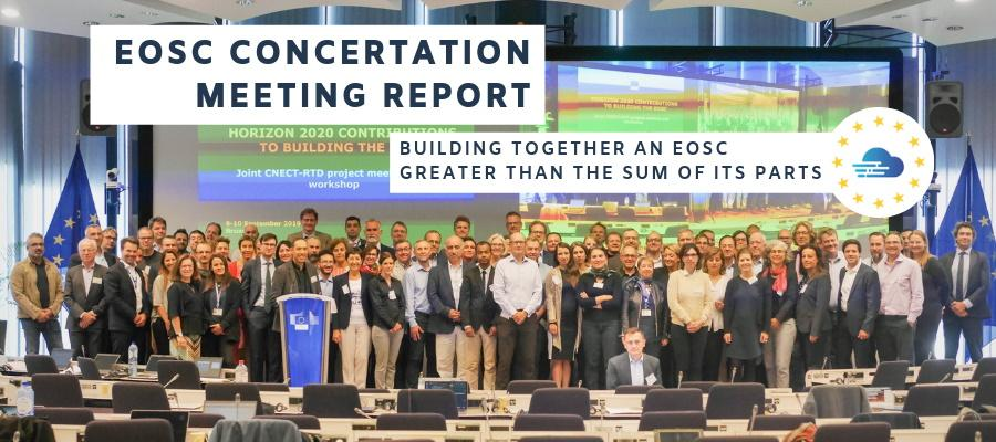 EOSC Concertation Meeting report: Building together an EOSC greater than the sum of its parts
