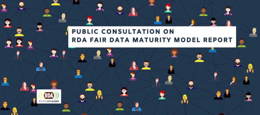 RDA FAIR data WG launches public consultation on maturity model report