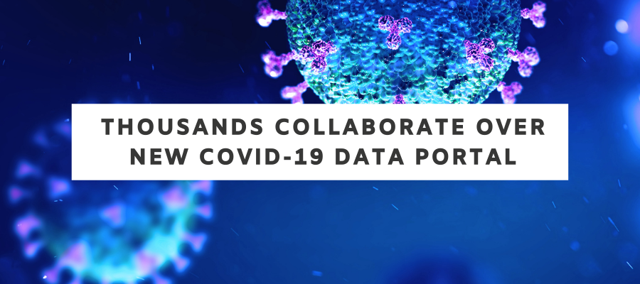 Thousands Collaborate over new COVID-19 Data Portal