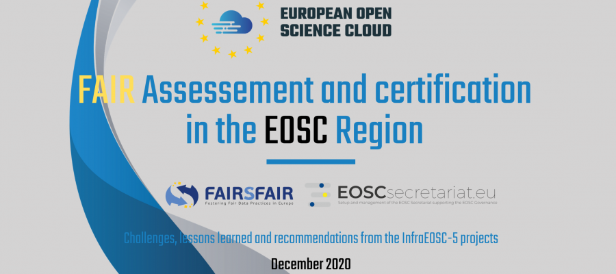 Report on FAIR Assessment and Certification in the EOSC Region
