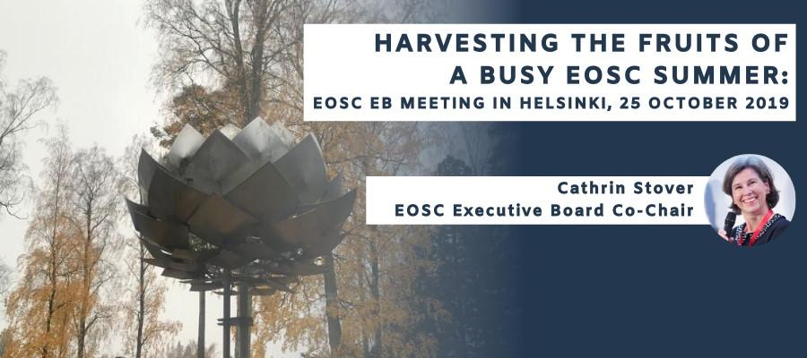 Harvesting the fruits of a busy EOSC summer: EOSC EB meeting in Helsinki, 25 October 2019