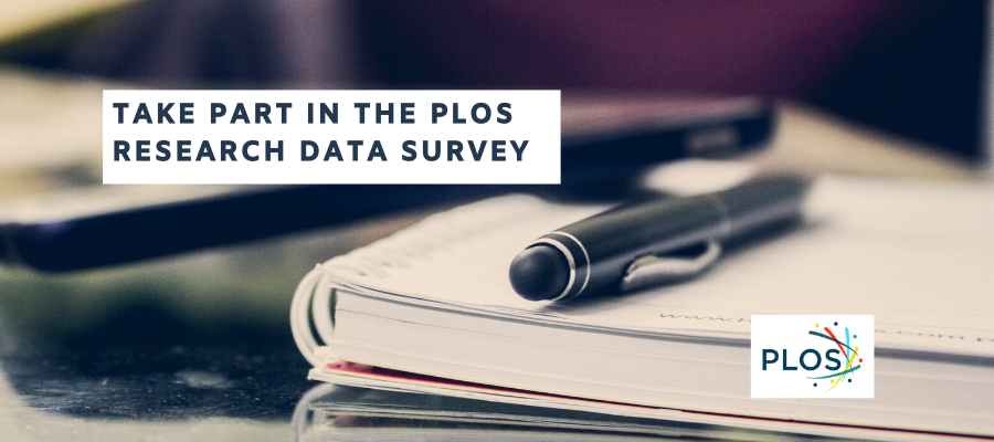 Take part in the PLOS Research Data Survey!