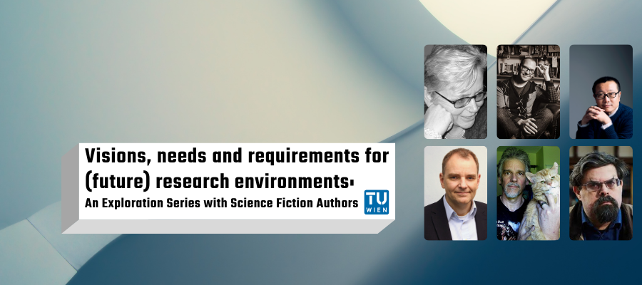 Visions, needs and requirements for (future) Research Environments: An Exploration Series with Science Fiction Authors